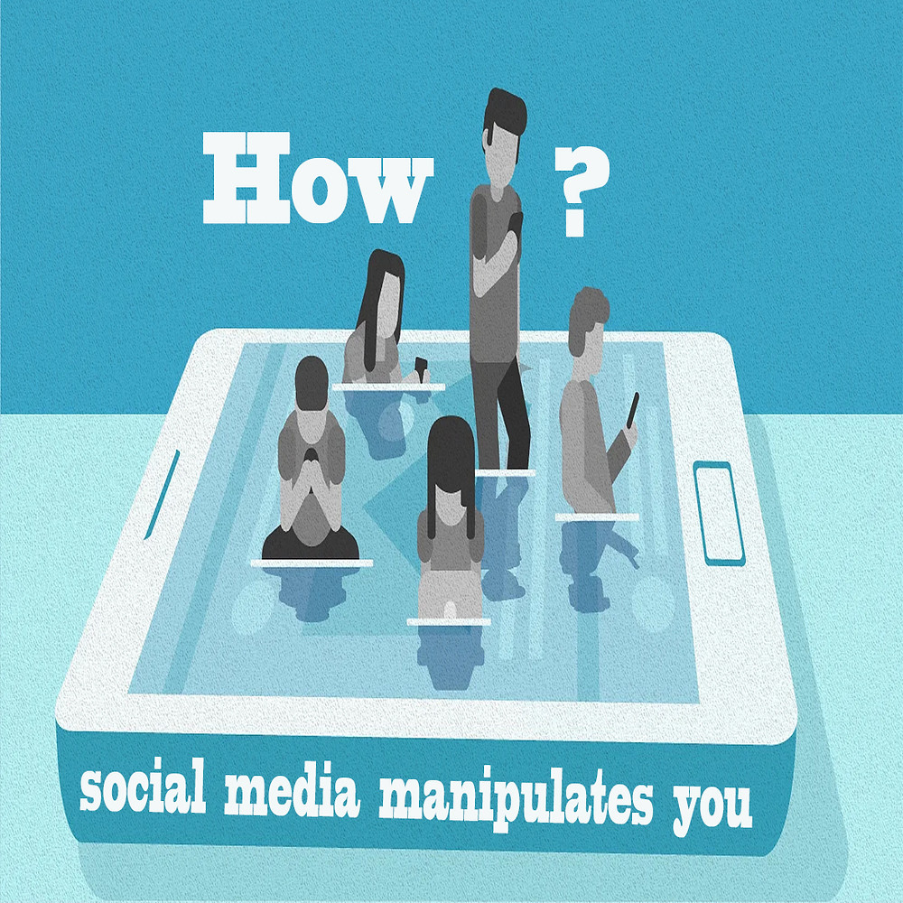 Image describe how Social Media Manipulates us.
