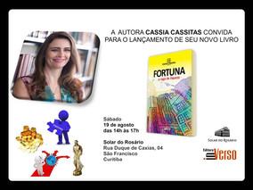 Lançamento do livro FORTUNA - A Saga da Riqueza, de Cassia Cassitas