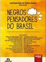"""""""Negros Pensadores do Brasil"""""""