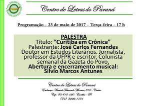 """""""CURITIBA EM CRÔNICA"""" - Palestra com JOSÉ CARLOS FERNANDES - Colunista da Gazeta do Povo -"""