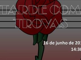 """""""TARDE COM TROVAS"""""""