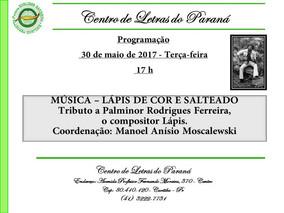 """PROGRAMAÇÃO MUSICAL na próxima terça-feira, dia 30/05, no Centro de Letras do Paraná - """"Lápis d"""