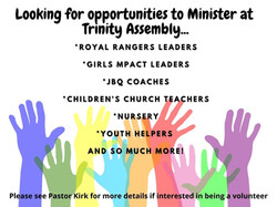 Looking for opportunities to Minister at Trinity Assembly...
