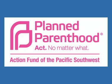 Planned Parenthood Action Fund of the Pacific Southwest