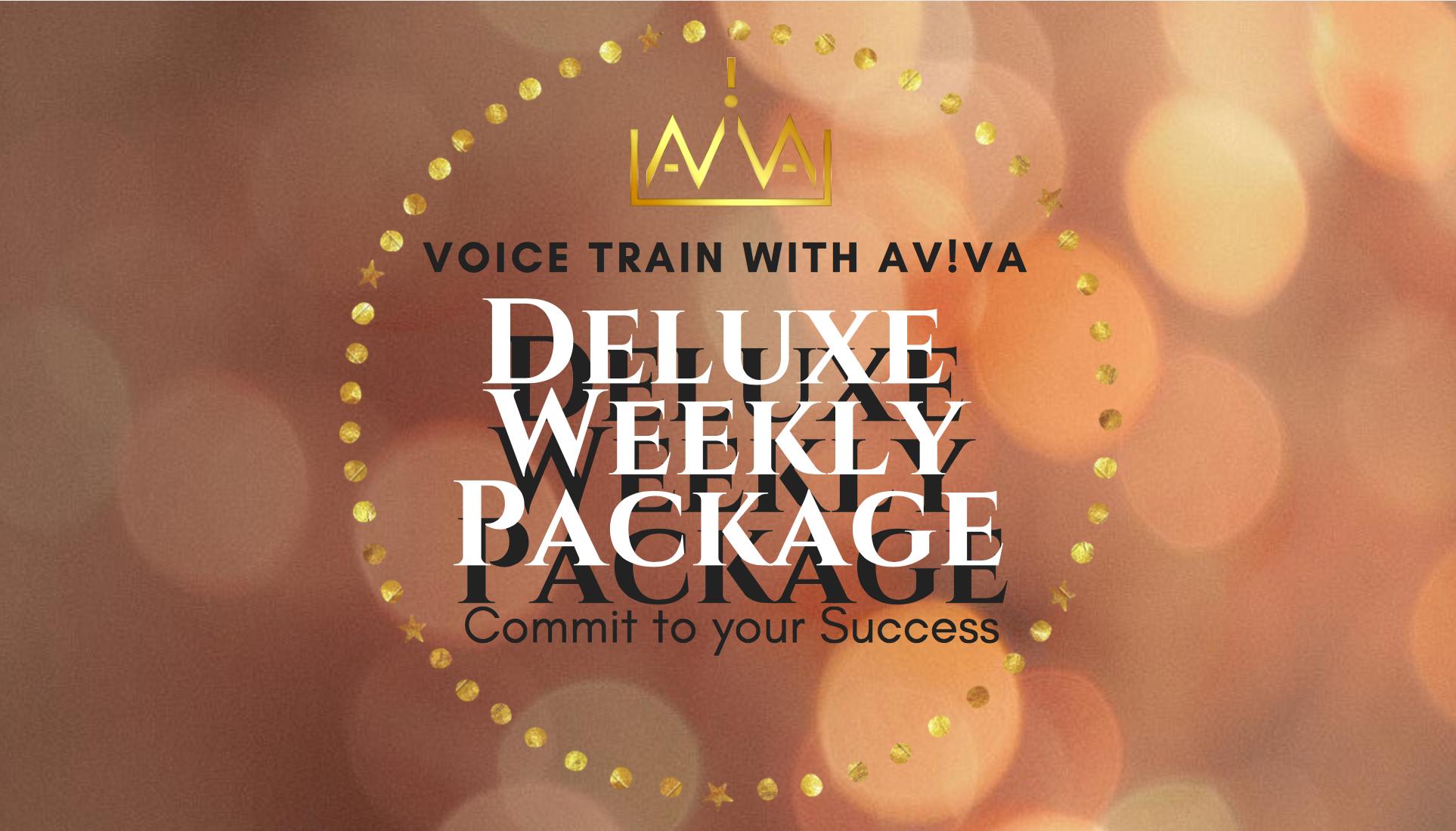 Deluxe Weekly Package