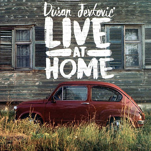 DUSAN JEVTOVIC_Live at Home COVER.jpg