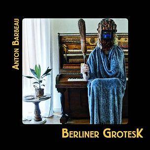 ANTON BARBEAU_Berliner Grotesk_COVER.jpg