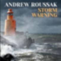 ANDREW ROUSSAK_Storm Warning_COVER.jpg