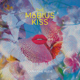CATHERINE RUDIE_The Mobius Kiss_COVER.jp