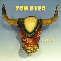 TOM DYER_1_1__COVER.jpg