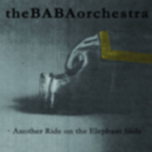 THEBABAORCHESTRA_Another Ride on the Ele