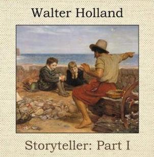WALTER HOLLAND_Storyteller Part I_COVER.
