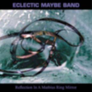 ECLECTIC MAYBE BAND_Reflections_COVER.jp
