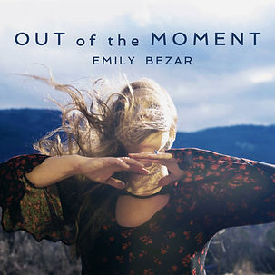 EMILY BEZAR_Out of the Moment_COVER.jpg
