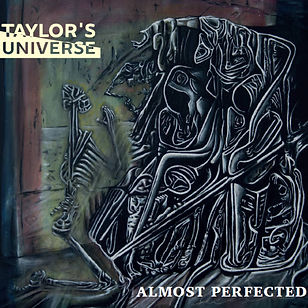 TAYLORS UNIVERSE_Almost Perfected_COVER.