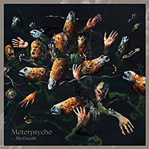 MOTORPSYCHO_The Crucible_COVER.jpg
