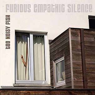 TOO NOISY FISH_Furious Empathic Silence_