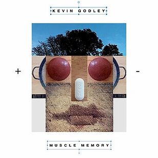 KEVIN GODLEY_Muscle Memory_COVER.webp