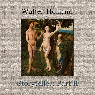 WALTER HOLLAND_Storyteller Part II_COVER
