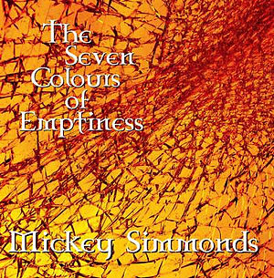 MICKEY SIMMONDS_The Seven Colours of Emp