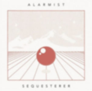 Alarmist-Sequesterer_COVER.jpg