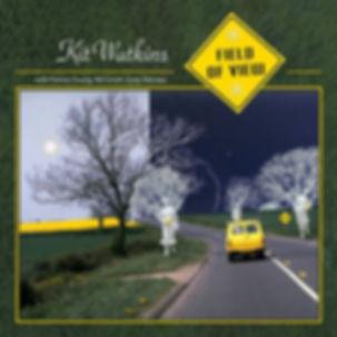 KIT WATKINS_Field of View_COVER.jpg