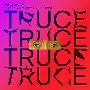 MARKUS REUTER_Truce_COVER.jpg