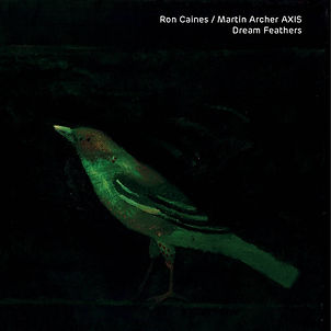 RON CAINES_MARTIN ARCHER AXIS_Dream Feat