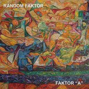 RANDOM FAKTOR_Faktor A_COVER.jpg