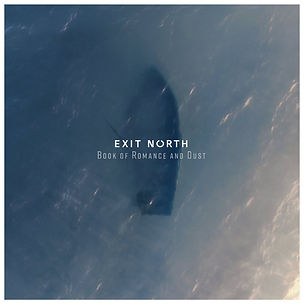 EXIT NORTH_Book of Romance and Dust_COVE