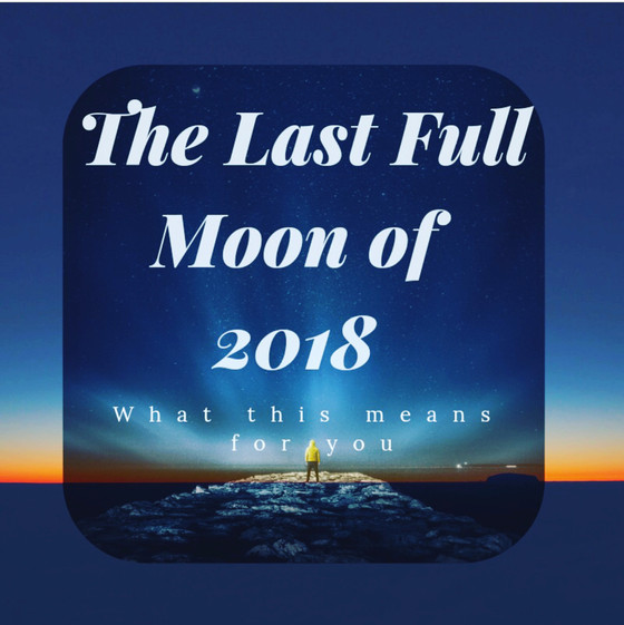 The Last Full Moon of 2018