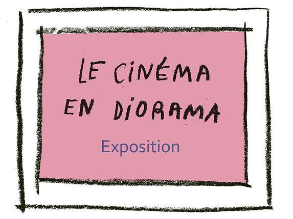 PM_LE CINEMA EN DIORAMA expo.jpg