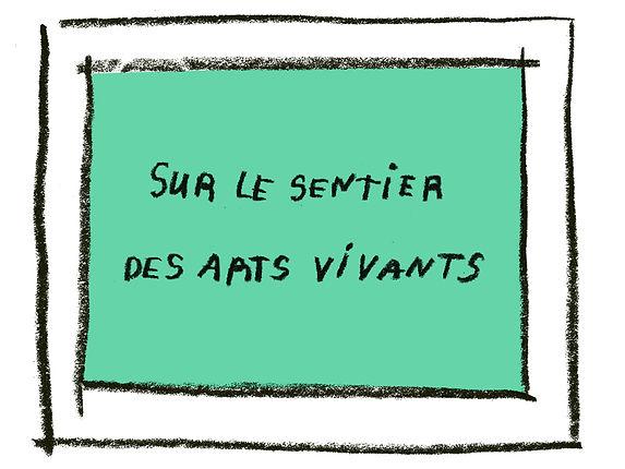 PM_SUR LE SENTIER DES ARTS VIVANTS.jpg
