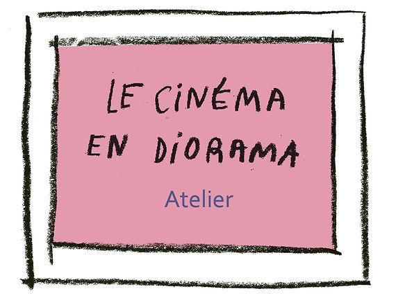PM_LE CINEMA EN DIORAMA atelier.jpg