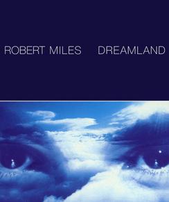 "Robert Miles invents ""Dream House"""