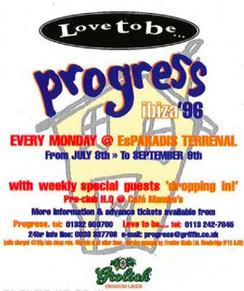 Progress Love to Be, Ibiza 1996