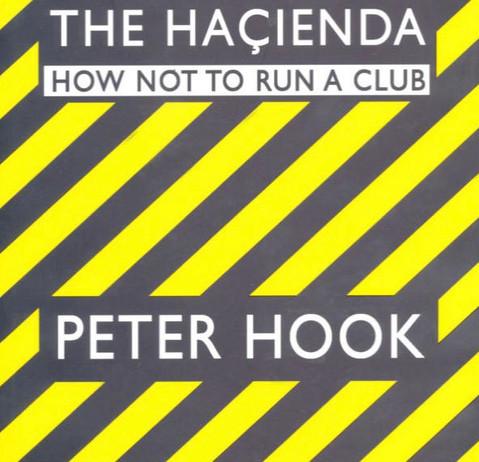 Peter Hook- How Not To Run A Club