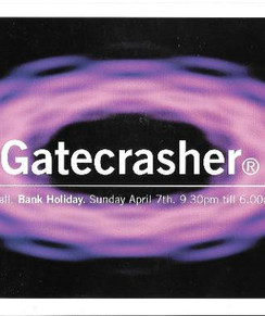Gatecrasher at The Leadmill, Sheffield 1996