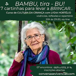 Bambu tira Bu! 7 cartinhas para levar a Brincar com Lydia Hortélio