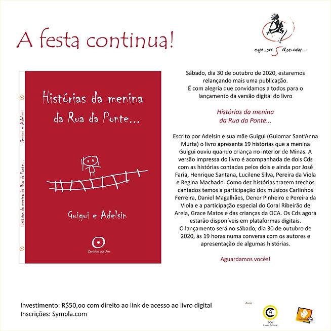 """Lançamento do livro e CDs """"História da Menina da Rua da Ponte"""" no formato virtual"""