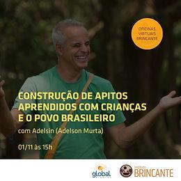 Construção de apitos aprendidos com as crianças e o povo brasileiro