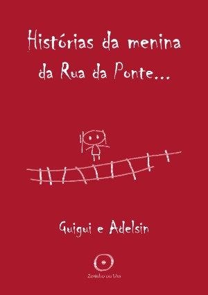 Histórias da Menina da Rua da Ponte (digital)