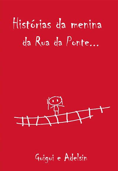 Histórias da menina da Rua da Ponte