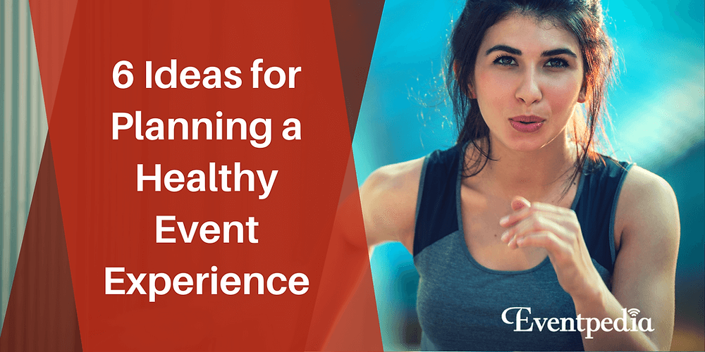 Healthy Event Experience