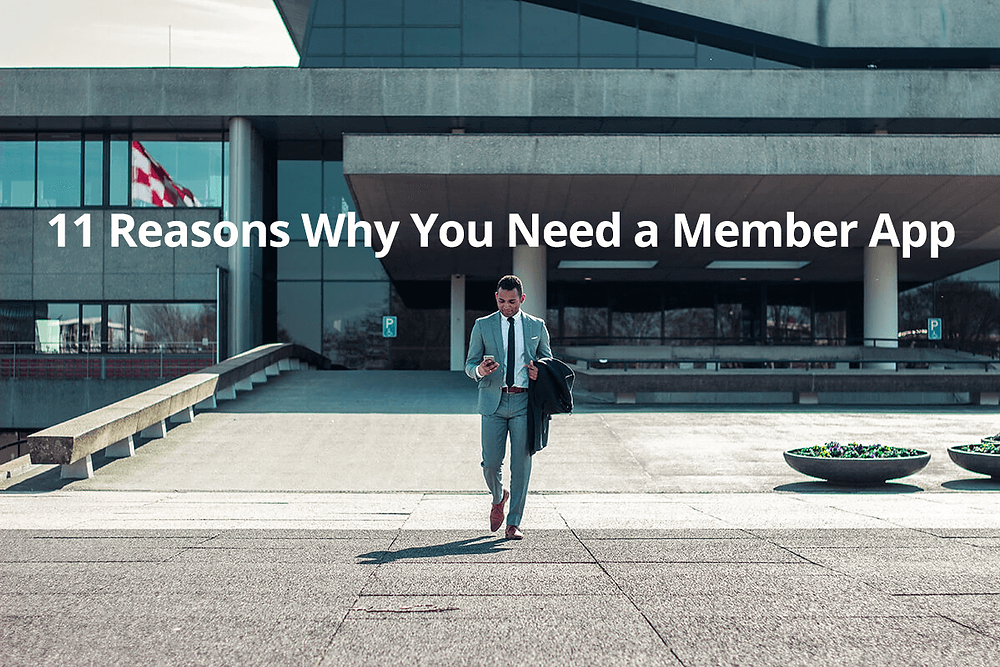 Why you need a member app