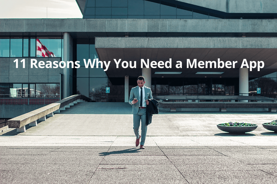 11 Reasons Why You Need a Member App