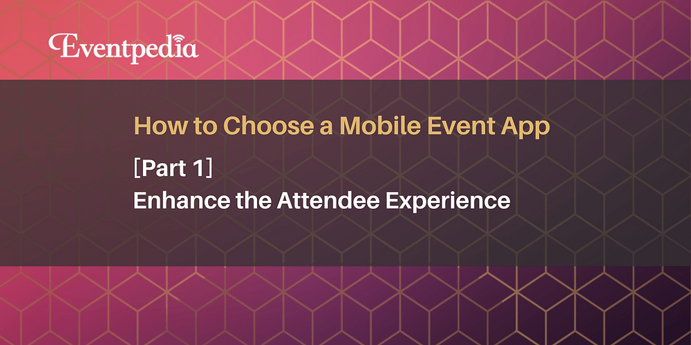 Enhance Attendee Experience
