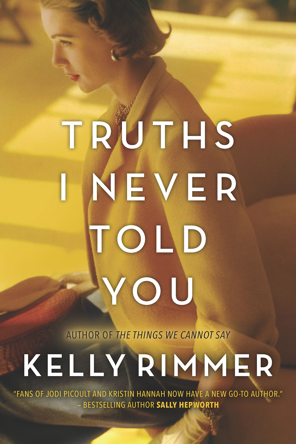 book cover of truths I never told you by kelly rimmer