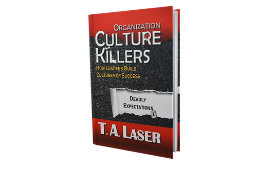 Organization Culture Killers, Deadly Expectations 1 - Autographed Hard Cover