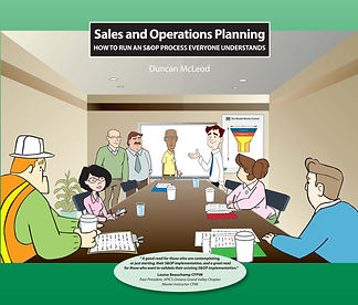S&OP Book by Duncan McLeod How to Run and Sales and Operations Planning Process Everyone Understands